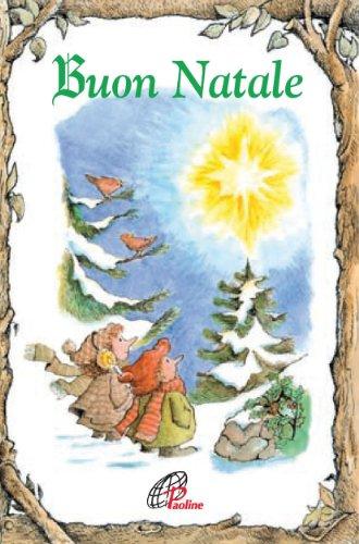 Buon Natale. Ediz. illustrata