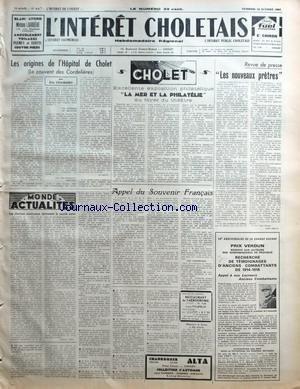 INTERET CHOLETAIS (L') [No 44] du 30/10/1964 - LES ORIGINES DE L'HOPITAL DE CHOLET PAR ELIE CHAMARD MONDE ACTUALITES LES ELECTIONS AMERICAINES INTERESSENT LE MONDE ENTIER PAR JACQUES JIRA CHOLET EXCELLENTE EXPOSITION PHILATELIQUE LA MER ET LA PHILATELIE AU FOYER DU THEATRE APPEL DU SOUVENIR FRANCAIS MONSIEUR LE BARON A DES ENNUIS REVUE DE PRESSE LES NOUVEAUX PRETRES par Collectif