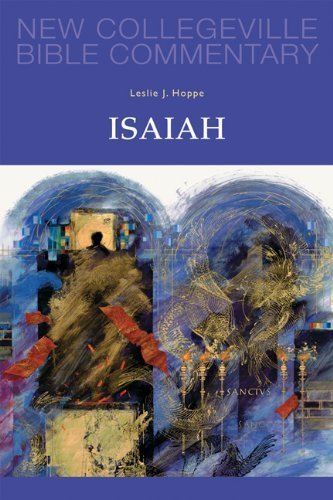 Isaiah: Volume 13 (NEW COLLEGEVILLE BIBLE COMMENTARY: OLD TESTAMENT) Paperback October 1, 2012