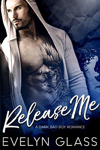 release-me-a-dark-bad-boy-romance