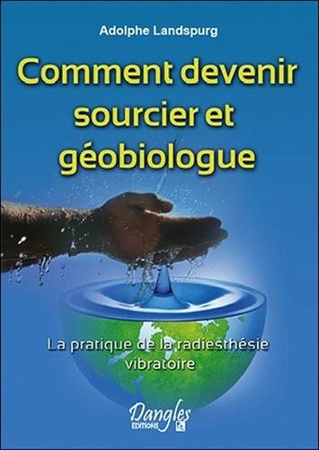 Comment devenir sourcier et gobiologue
