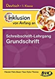 Inklusion von Anfang an: Deutsch - Schreibschrift-Lehrgang Grundschrift