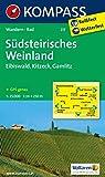 Südsteirisches Weinland - Eibiswald - Kitzeck - Gamlitz: Wanderkarte mit Radrouten. GPS-genau. 1:25000 (KOMPASS-Wanderkarten, Band 217)