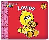 Sesame Beginnings: Lovies (Sesame Street) by Naomi Kleinberg (2008-12-23)