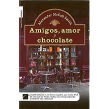 Amigos, amor y chocolate (Misterio (roca))