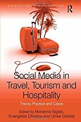 Social Media in Travel, Tourism and Hospitality: Theory, Practice and Cases (New Directions in Tourism Analysis) by Evangelos Christou (2012-02-28)