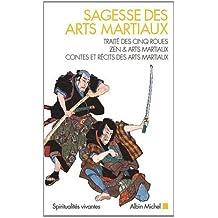 Sagesse des arts martiaux : Coffret 3 volulmes, Traité des cinq roues ; Zen & arts martiaux ; Contes et récits des arts martiaux