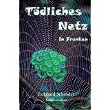 Tödliches Netz in Franken