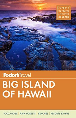 Fodor's Big Island of Hawaii (Fodor's Travel Guide, Band 6)