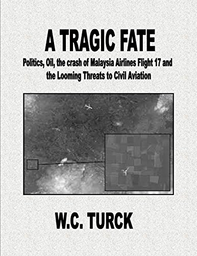 a-tragic-fate-politics-oil-the-crash-of-malaysia-airlines-flight-17-and-the-looming-threats-to-civil