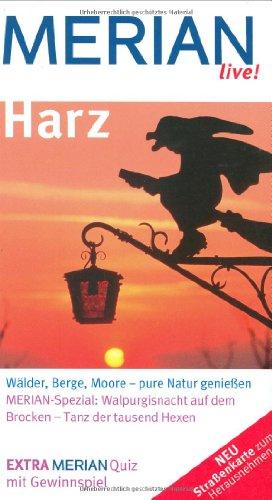 Live-harz (Merian live! - Harz: Wälder, Berge, Moore - pure Natur genießen)