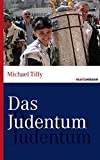 Das Judentum - Michael Tilly