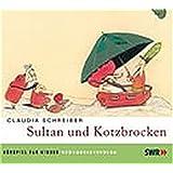 Sultan und Kotzbrocken: Hörspiel für Kinder (1 CD)