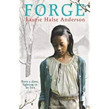 Forge by Laurie Halse Anderson (2011-01-19)