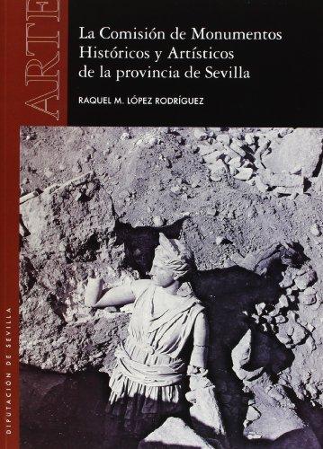 La comisión de Monumentos HIstóricos y Artísticos de la provincia de Sevilla (Arte)