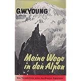 Meine Wege in den Alpen