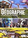 Géographie 2de - Les défis d'un monde en transition