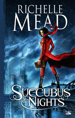 Georgina Kincaid, tome 2 : Succubus Nights par Richelle Mead