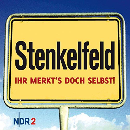 Preisvergleich Produktbild Stenkelfeld: Ihr merkt's doch selbst!