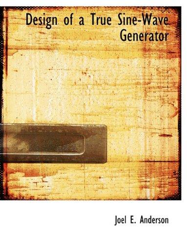 Design of a True Sine-Wave Generator