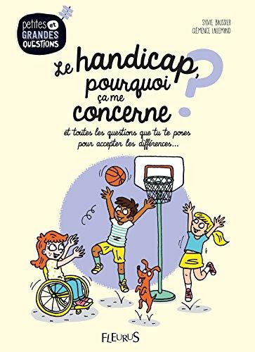 Le handicap, pourquoi ça me concerne ? (Petites et grandes questions) (French Edition)