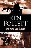Las Alas Del Aguila/ On Wings of Eagles