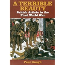 A Terrible Beauty: British Artists in the First World War