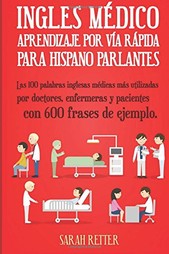 Ingles Medico: Aprendizaje Via Rapida Anglo