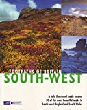 Footpaths of Britain, South West - A Fully Illustrated Guide to Over 30 of the most Beautiful Walks in South-West England and South Wales (Walking Footpaths Series)