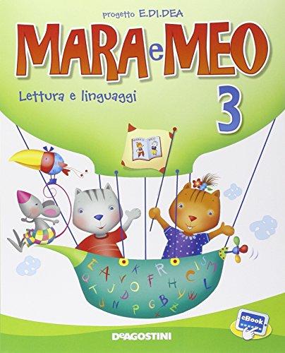 Mara e Meo. Lettura e linguaggi. Il libro-quaderno dei numeri e delle scoperte. Per la Scuola elementare. Con e-book. Con espansione online: 3
