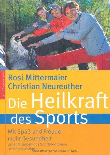 Preisvergleich Produktbild Die Heilkraft des Sports. Mit Spaß und Freude mehr Gesundheit. Mit Omron-Schrittzähler