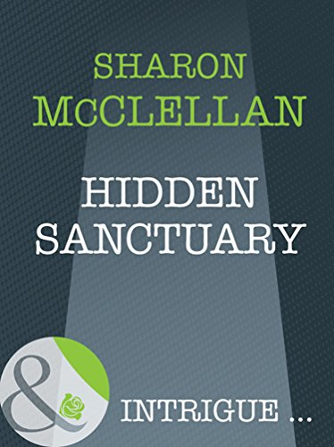 Hidden Sanctuary (Mills & Boon Intrigue) (The Madonna Key, Book 6)