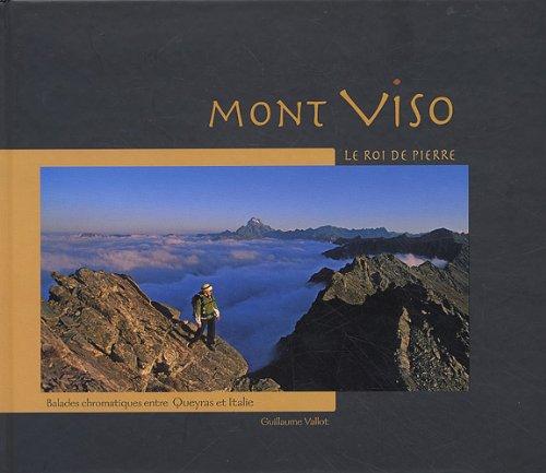 Mont Viso : Le Roi de Pierre
