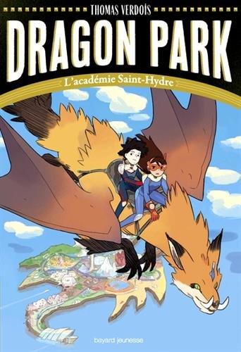 Dragon park (1) : L'académie Saint-Hydre