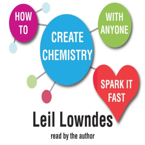 How to Create Chemistry With Anyone  Audiolibri