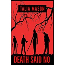 DEATH SAID NO