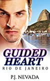 Front cover for the book Guided Heart: Rio de Janeiro by P. J. Nevada