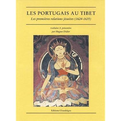Les Portugais au Tibet : Les premières relations jésuites, 1624-1635