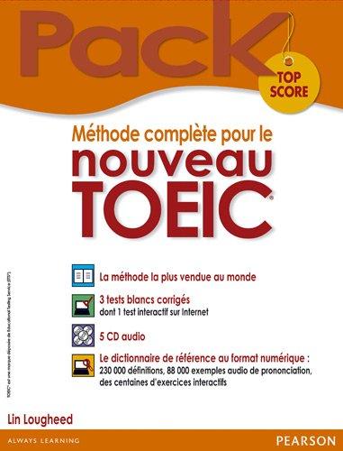 Méthode complète pour le nouveau TOEIC, Pack Top Score : le livre + 5 CD audio + le dictionnaire de référence au format numérique