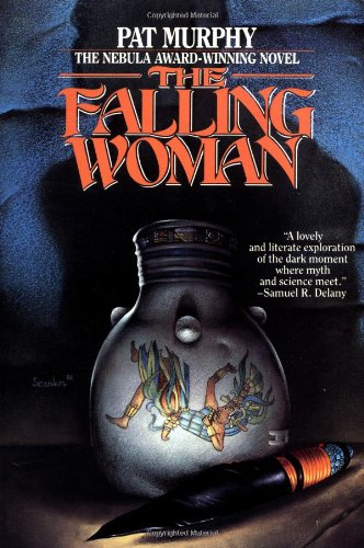 The Falling Woman por Pat Murphy