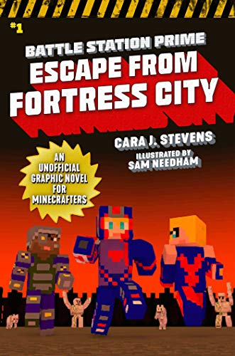 Battle Station Prime: Escape from Fortress City: An Unofficial Graphic Novel for Minecrafters (Unofficial Battle Station Prime Series Book 1) (English ()