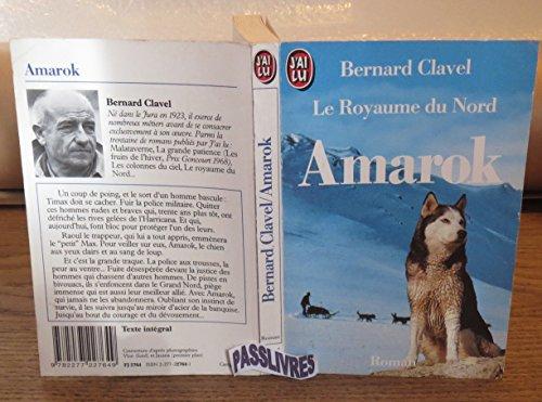 Le royaume du Nord, Tome 4 : Amarok par Bernard Clavel