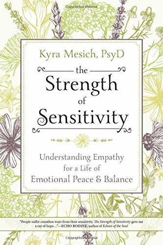 the-strength-of-sensitivity-understanding-empathy-for-a-life-of-emotional-peace-balance