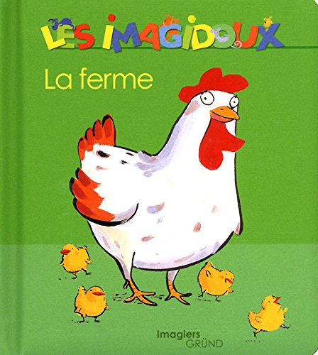 La ferme par Fani Marceau, Claire Le Grand
