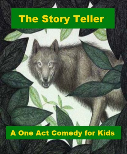 The Story Teller - A One Act Comedy for Kids (English Edition) (Shamrock Teller)