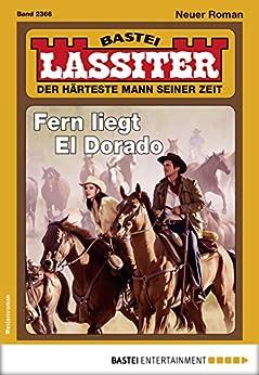 Lassiter 2366 - Western: Fern liegt El Dorado