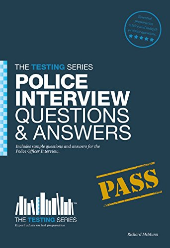 Police Officer Interview Questions and Answers Workbook (Testing Series) by Richard McMunn (16-Dec-2011) Paperback