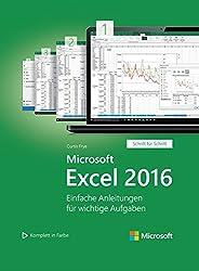 Microsoft Excel 2016 - Einfache Anleitungen für wichtige Aufgaben (Schritt für Schritt) (Microsoft Press)