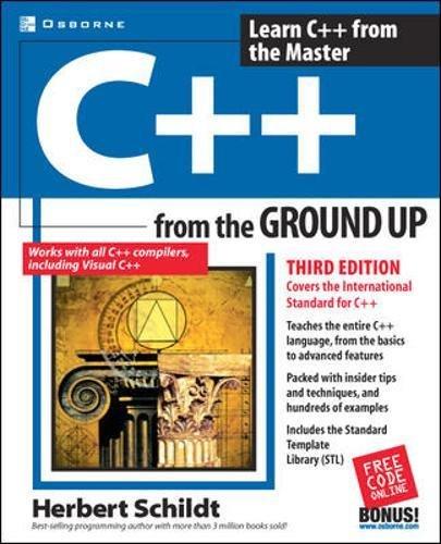 C++ from the Ground Up - Herbert Schildt,Schildt Herbert,Michael Mueller