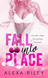 Front cover for the book Fall Into Place (Taking the Fall) by Alexa Riley